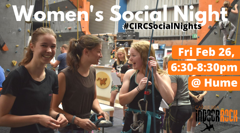 An image of three women smiling and laughing as they belay next to each other at our Hume gym. Image text includes dates and information for the upcoming Women's Social Night on Friday Feb 26th at Hume from 6:30-8:30pm.