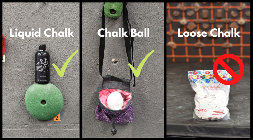 An image showing acceptable forms of chalk to use at the gym. A bottle of liquid chalk and a chalk bag with a chalk ball in it have large green check marks. A bag of loose chalk has a large red circle with a cross through it.
