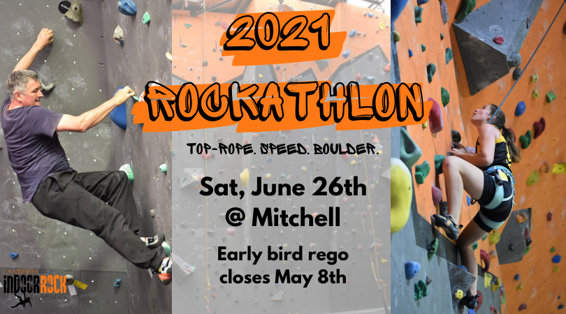 "Photos of two climbers, one bouldering and one top-roping. Image text reads: ""2021 Rockathlon, top-rope, speed, boulder. Sat, June 26th @ Mitchell, early bird rego closes May 8th."""
