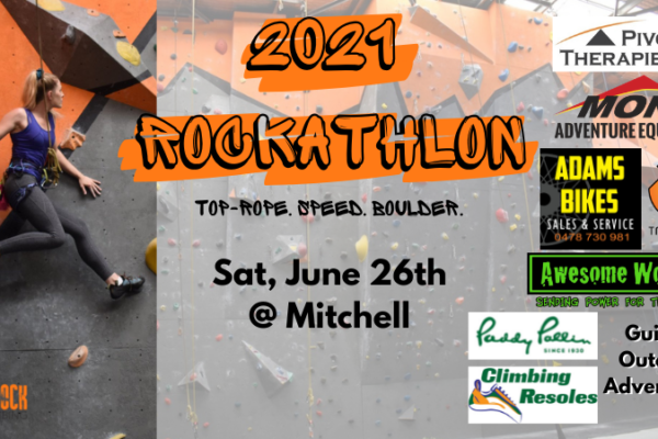 """A photo of a woman climbing at one of our gyms. Image text reads: """"2021 Rockathlon, Top-rope. Speed. Boulder. Sat, June 26th @ Mitchell, rego closes June 21st."""" Sponsor logos appear to the right, including Pivotal Therapies, Adam's Bikes, TNUT Climbing, Guided Outdoor Adventures, Climbing Resoles, and Paddy Pallin."""