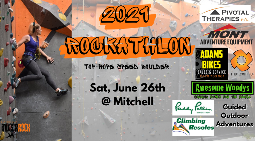 """A photo of a woman climbing at one of our gyms. Image text reads: """"2021 Rockathlon, Top-rope. Speed. Boulder. Sat, June 26th @ Mitchell."""" Sponsor logos appear to the right, including Pivotal Therapies, Mont Adventure Equipment, Adam's Bikes, TNUT Climbing, Awesome Woodys, Guided Outdoor Adventures, Climbing Resoles, and Paddy Pallin."""